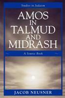 Amos in Talmud and Midrash
