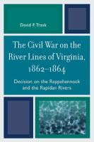 The Civil War on the River Lines of Virginia, 1862-1864