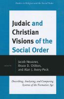 Judaic and Christian Visions of the Social Order
