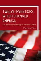 Twelve Inventions Which Changed America