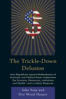 The Trickle-down Delusion