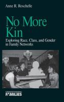 No More Kin: Exploring Race, Class, and Gender in Family Networks (Understanding Families)