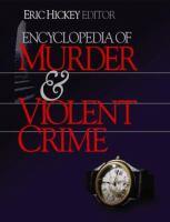 Encyclopedia of Murder & Violent Crime