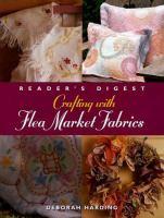Crafting With Flea Market Fabrics