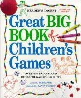 The Reader's Digest Great Big Book of Children's Games