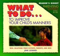 What to Do-- to Improve your Child's Manners