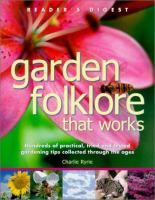 Garden Folklore That Works