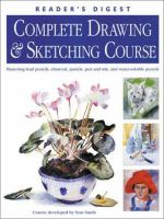 Reader's Digest Complete Drawing & Sketching Course