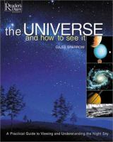The Universe and How to See It