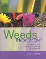 Weeds, Friend or Foe?