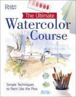The Ultimate Watercolor Course