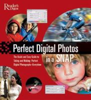 Perfect Digital Photos in A Snap