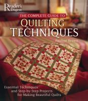 The Complete Guide to Quilting Techniques