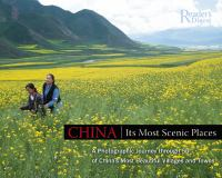 China, Its Most Scenic Places : A Photographic Journey Through 50 of Its Most Unspoiled Villages and Towns