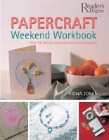 The Papercraft Weekend Workbook