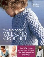 The Big Book of Weekend Crochet