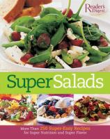 Super salads : more than 250 fresh recipes from classic to contemporary.