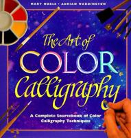The Art of Color Calligraphy