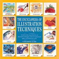 The Encyclopedia of Illustration Techniques