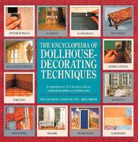 The Encyclopedia of Dollhouse-decorating Techniques