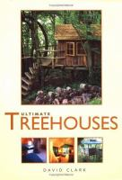 Ultimate Treehouses
