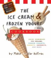 The Ice Cream & Frozen Yogurt Cookbook
