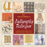 The Encyclopedia of Calligraphy Techniques