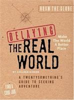 Delaying the Real World