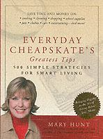 Everyday Cheapskate's Greatest Tips
