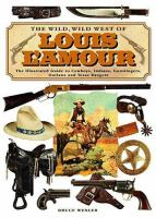 The Wild, Wild West of Louis L'Amour
