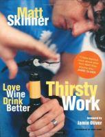 Thirsty Work