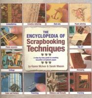 The Encyclopedia of Scrapbooking Techniques