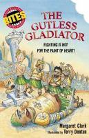The Gutless Gladiator