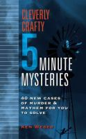 Cleverly Crafty 5 Minute Mysteries