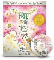 Free to Be-- You and Me