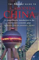 The Britannica Guide to Modern China