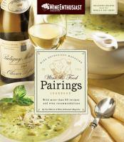 The Wine & Food Pairings Cookbook