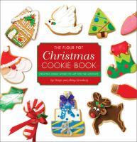 The Flour Pot Christmas Cookie Book