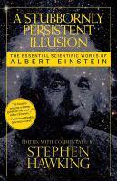 A Stubbornly Persistent Illusion