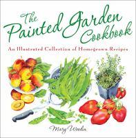The Painted Garden Cookbook