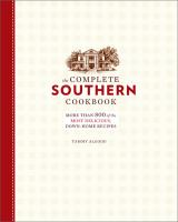 The Complete Southern Cookbook