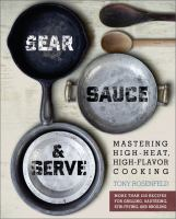Sear, Sauce & Serve