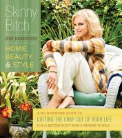 Skinny Bitch Home Beauty & Style
