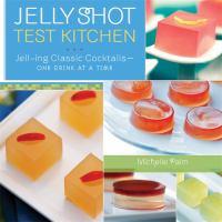 Jelly Shot Test Kitchen