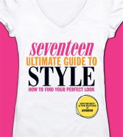 Seventeen Ultimate Guide to Style