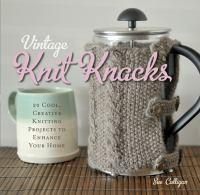 Vintage Knit Knacks