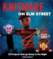 Knitmare on Elm Street