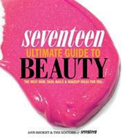 Seventeen Ultimate Guide to Beauty