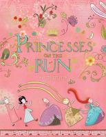 Princesses on the Run