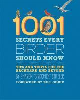 1001 Secrets Every Birder Should Know